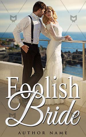 Romance-book-cover-romance-foolish-bride